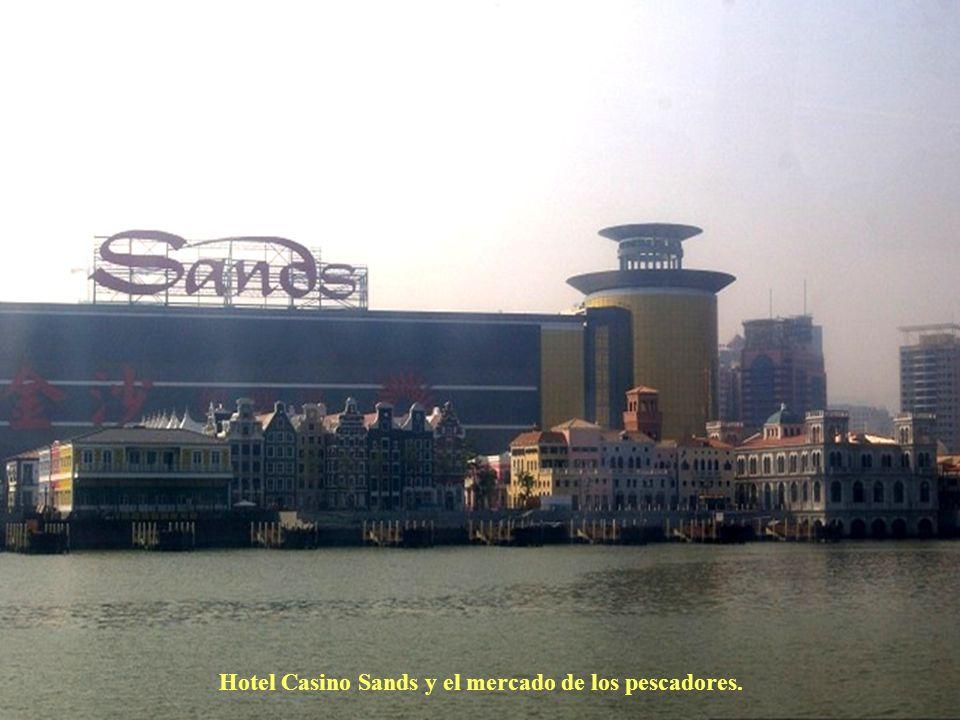Hotel Casino Sands y el mercado de los pescadores.
