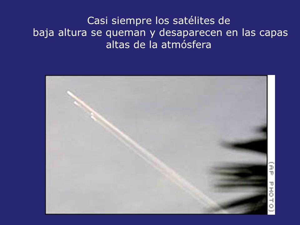 Casi siempre los satélites de