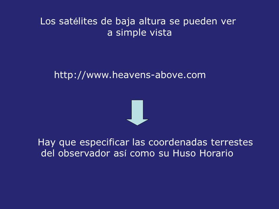 Los satélites de baja altura se pueden ver