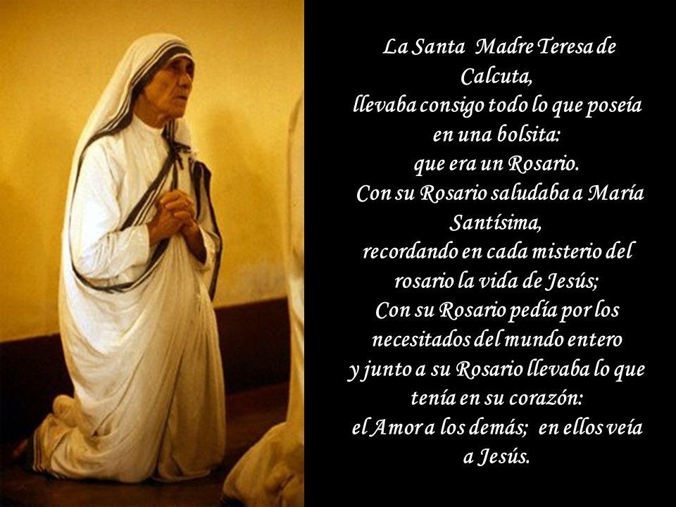 La Santa Madre Teresa de Calcuta,