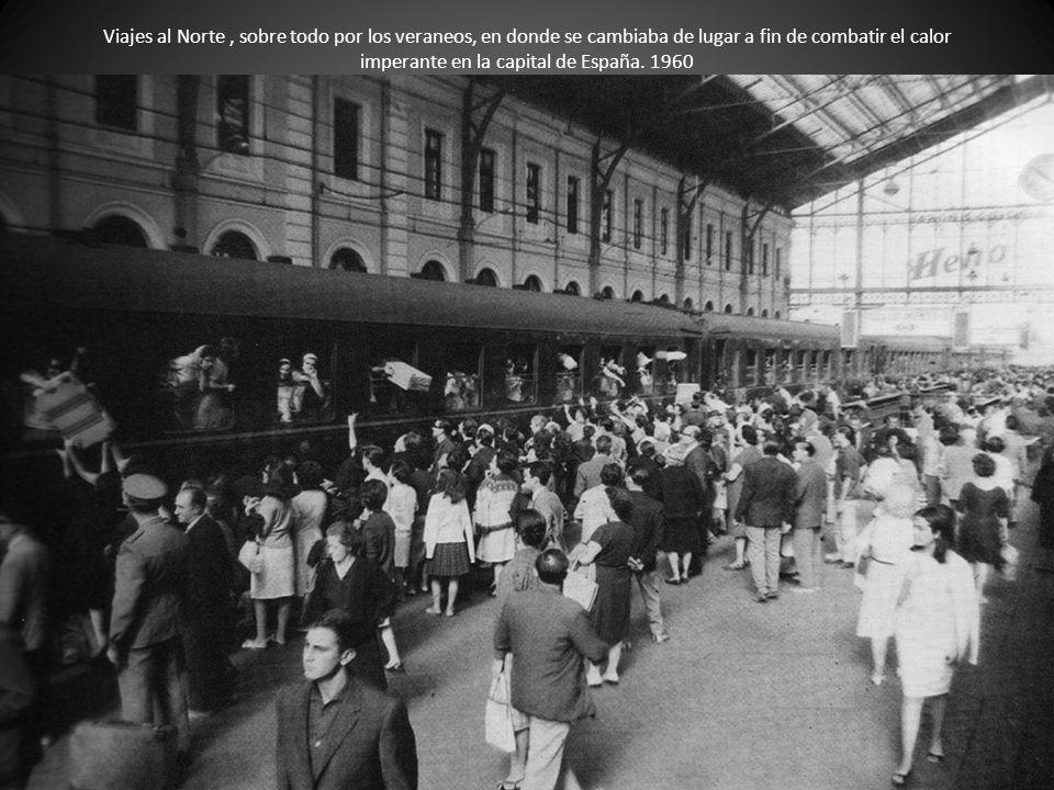 Viajes al Norte , sobre todo por los veraneos, en donde se cambiaba de lugar a fin de combatir el calor imperante en la capital de España.