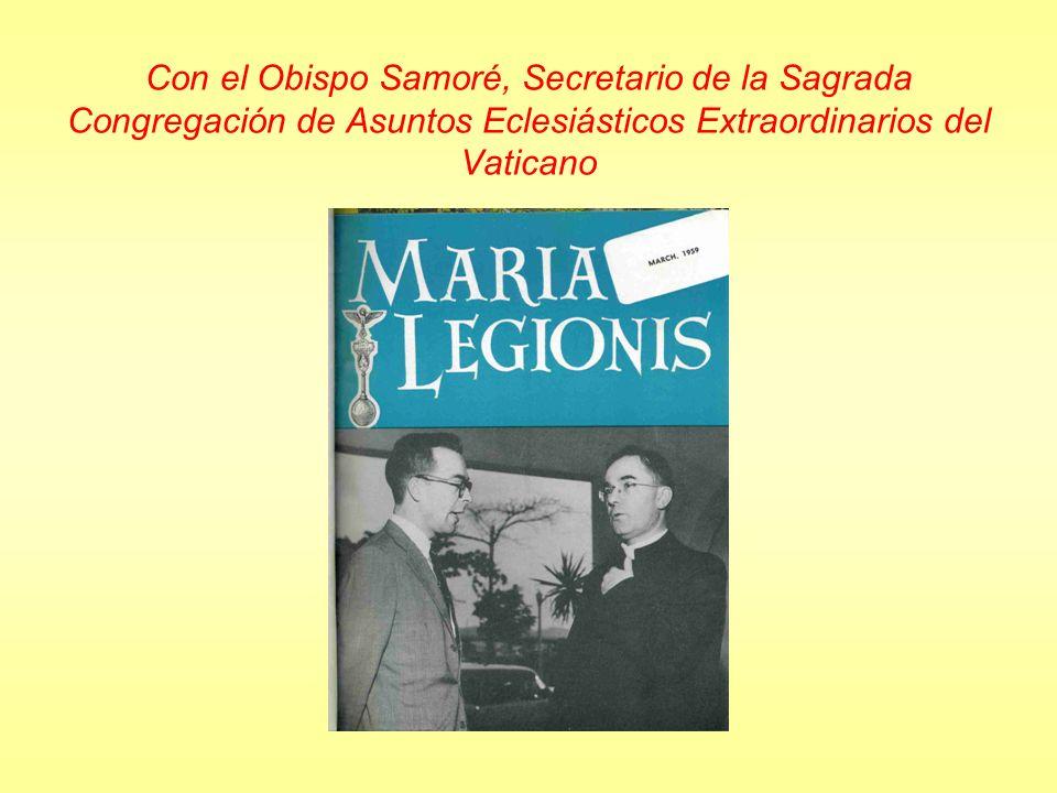 Con el Obispo Samoré, Secretario de la Sagrada Congregación de Asuntos Eclesiásticos Extraordinarios del Vaticano