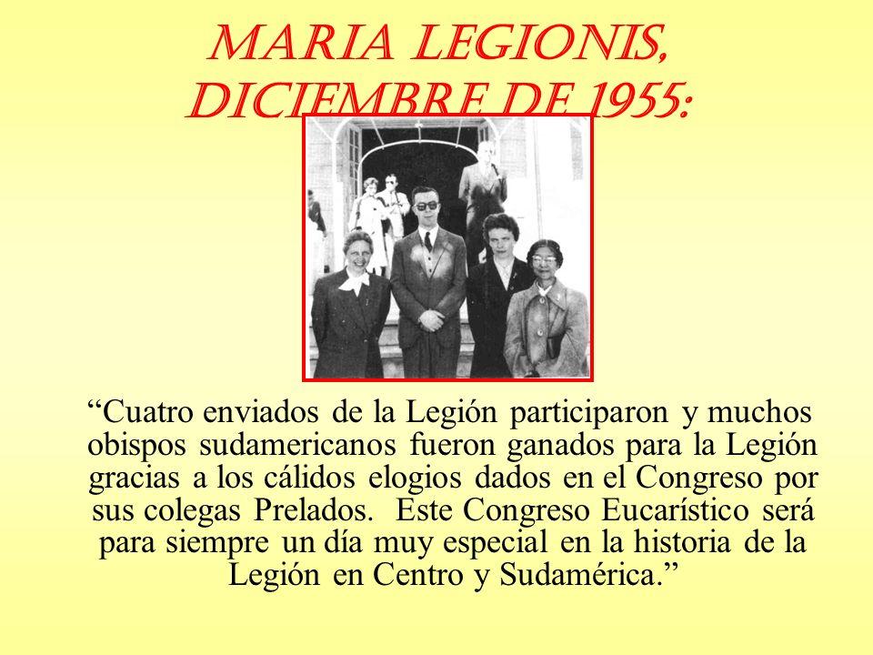 Maria Legionis, Diciembre de 1955: