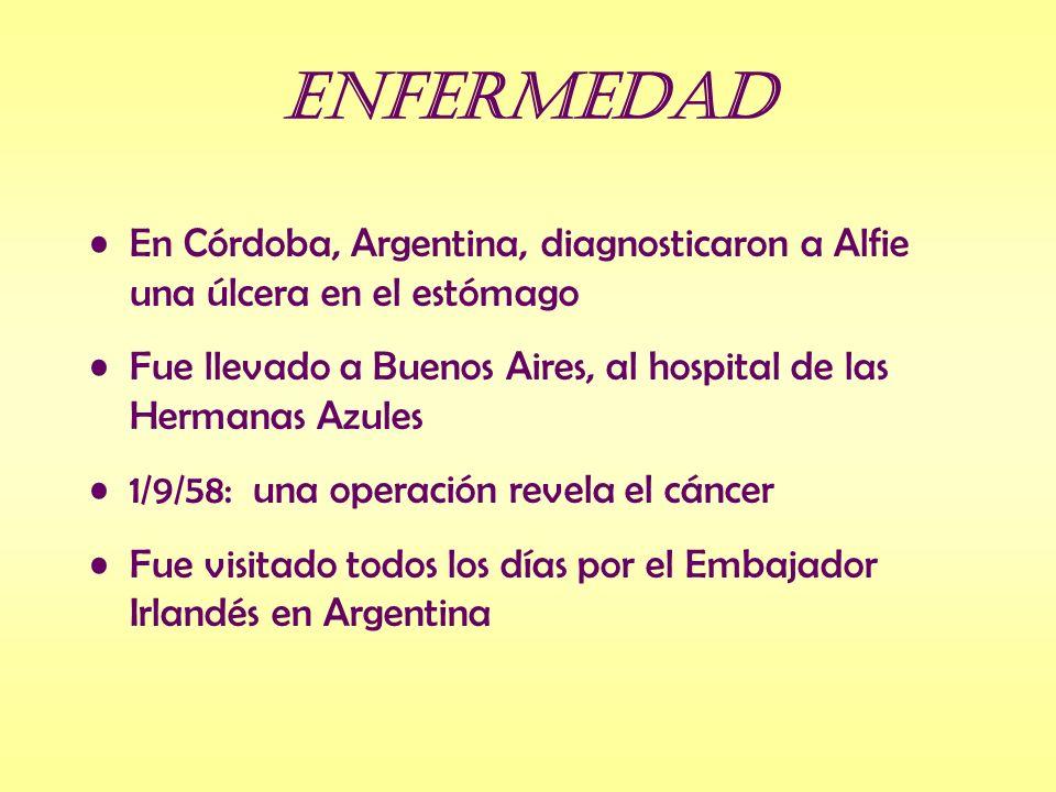Enfermedad En Córdoba, Argentina, diagnosticaron a Alfie una úlcera en el estómago. Fue llevado a Buenos Aires, al hospital de las Hermanas Azules.