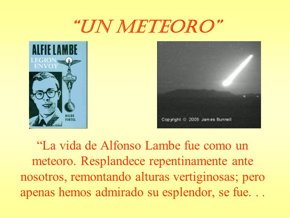 Un Meteoro In 1967, Alfie Lambe, Legion Envoy was written by Hilde Firtel, Legion Envoy to Germany.