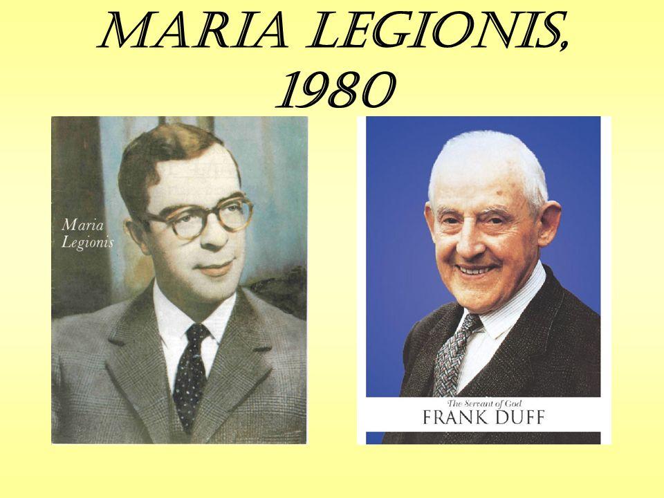 Maria Legionis, 1980