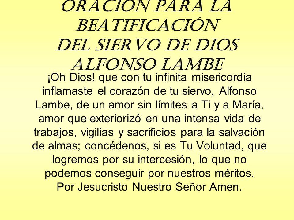 Oración para la Beatificación del Siervo de Dios Alfonso Lambe