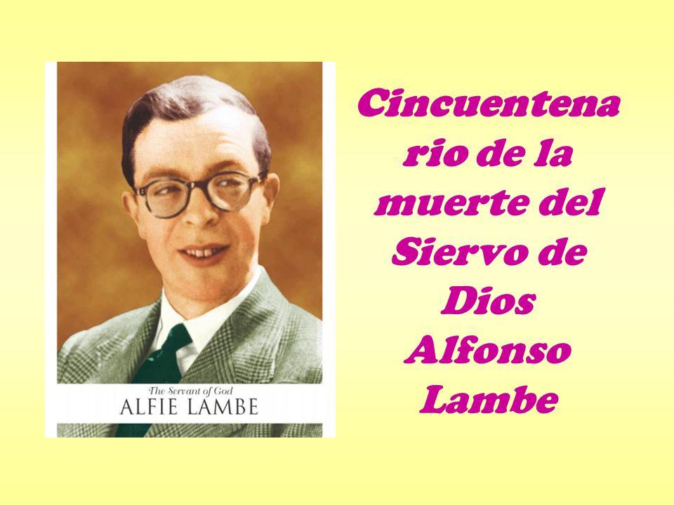 Cincuentenario de la muerte del Siervo de Dios Alfonso Lambe