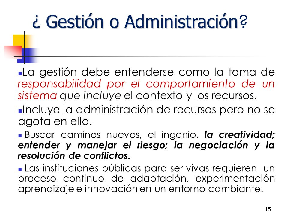¿ Gestión o Administración