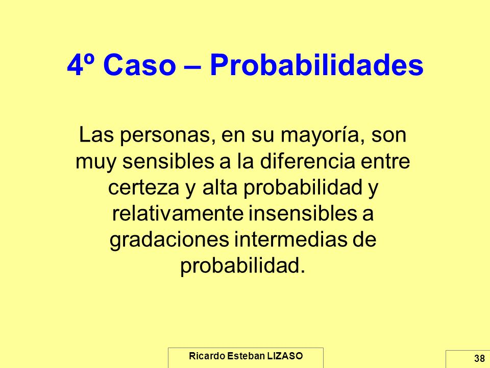 4º Caso – Probabilidades
