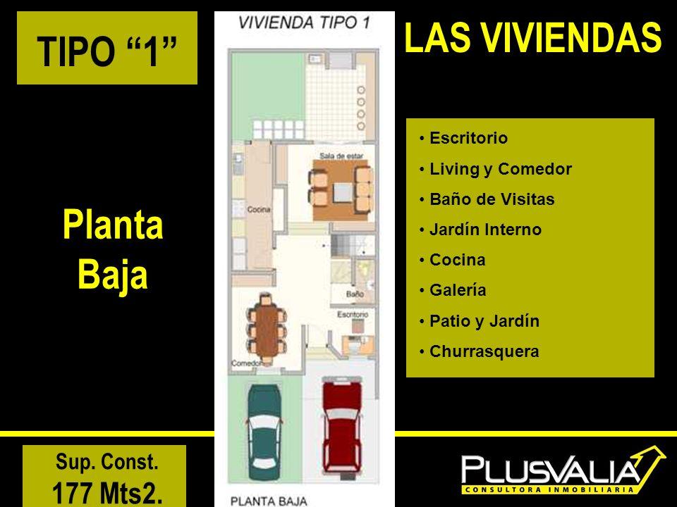 LAS VIVIENDAS TIPO 1 Planta Baja