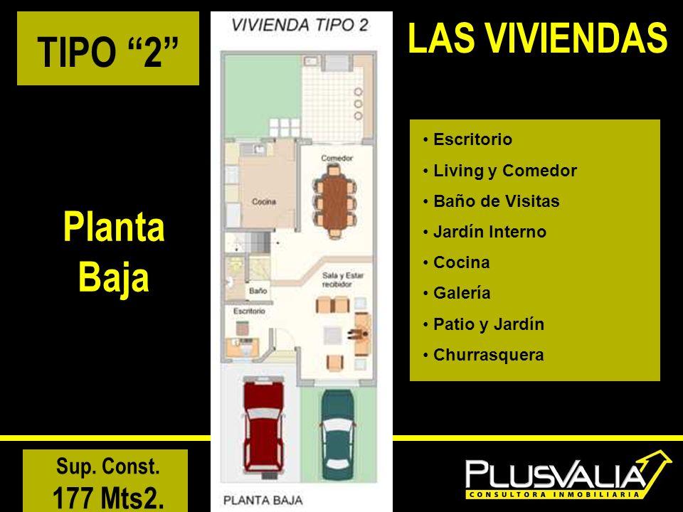 LAS VIVIENDAS TIPO 2 Planta Baja