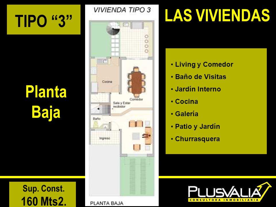 LAS VIVIENDAS TIPO 3 Planta Baja