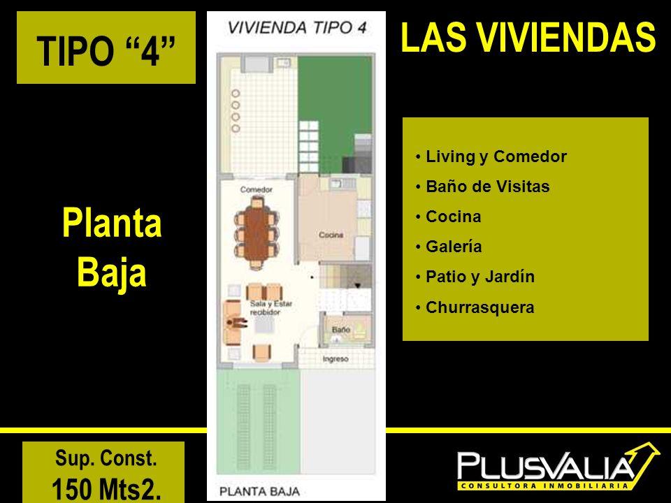 LAS VIVIENDAS TIPO 4 Planta Baja