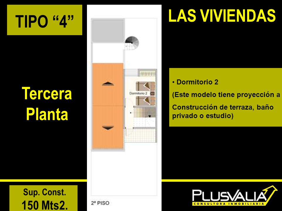 LAS VIVIENDAS TIPO 4 Tercera Planta