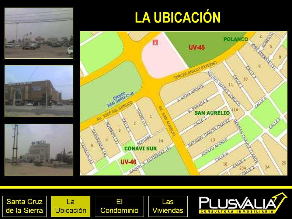 LA UBICACIÓN CONDOMINIO Santa Cruz de la Sierra La Ubicación