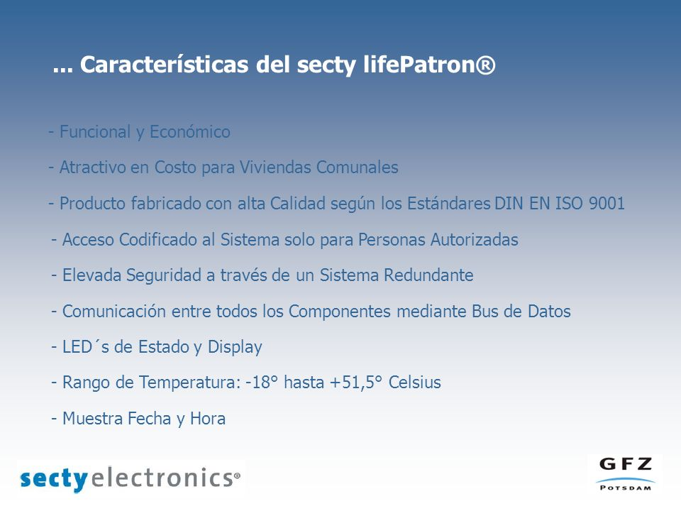 ... Características del secty lifePatron®
