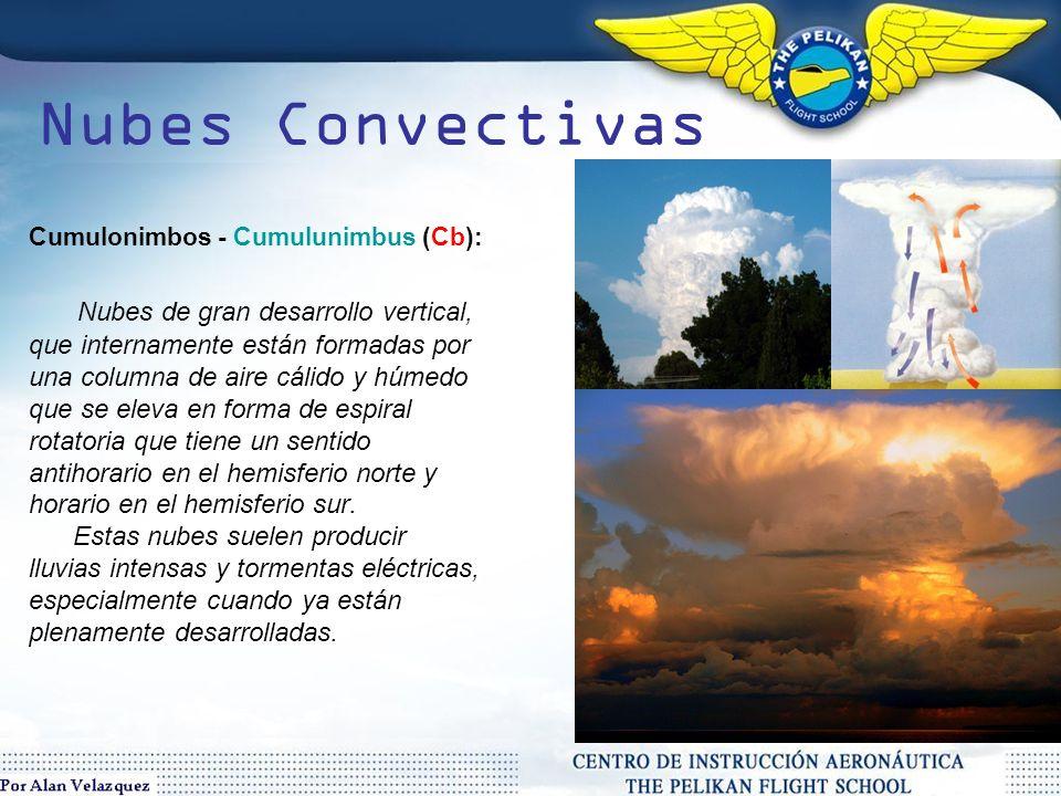 Nubes Convectivas Nubes de gran desarrollo vertical,