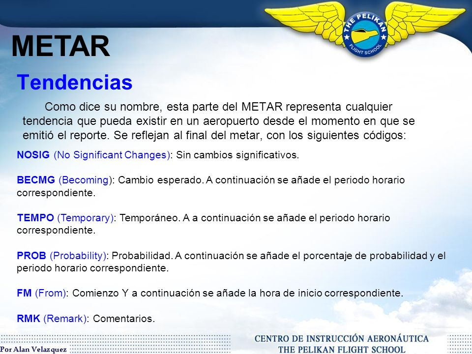 METAR Tendencias.