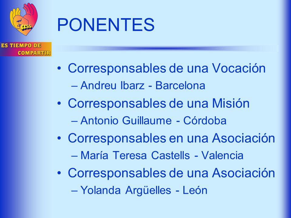 PONENTES Corresponsables de una Vocación Corresponsables de una Misión