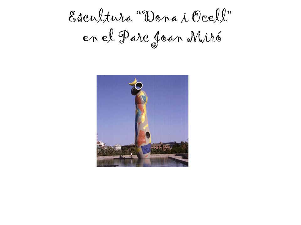 Escultura Dona i Ocell en el Parc Joan Miró