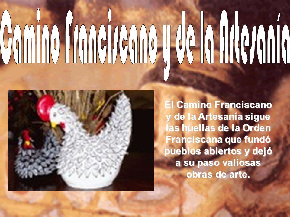 Camino Franciscano y de la Artesanía