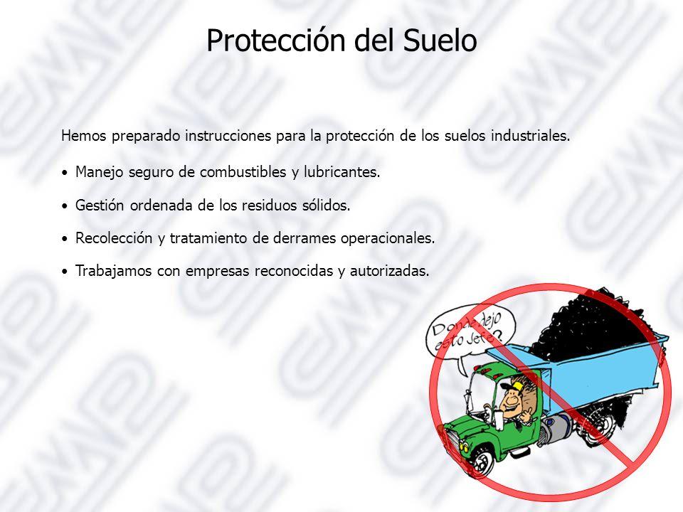 Protección del Suelo Hemos preparado instrucciones para la protección de los suelos industriales. Manejo seguro de combustibles y lubricantes.