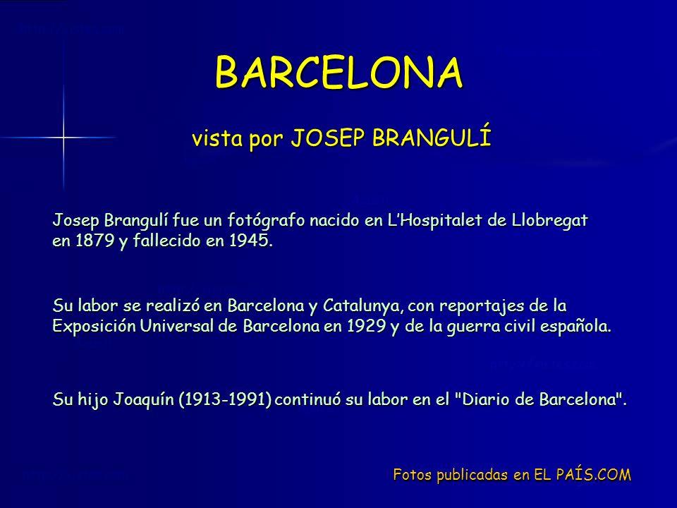 BARCELONA vista por JOSEP BRANGULÍ