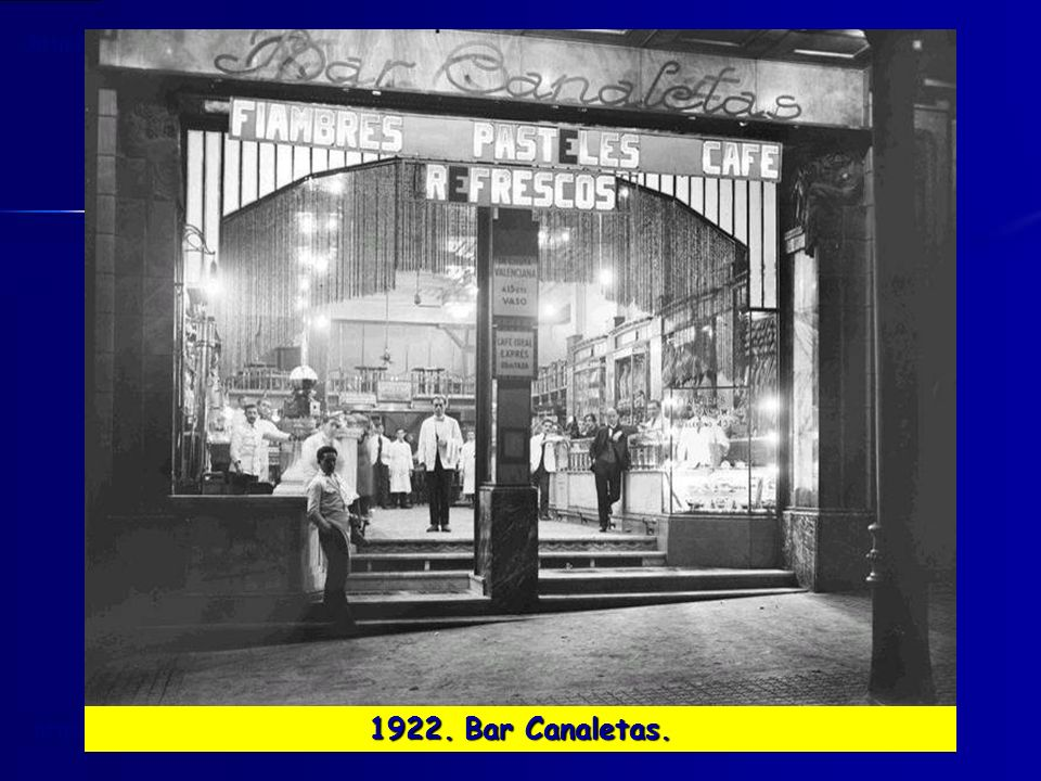 1922. Bar Canaletas.