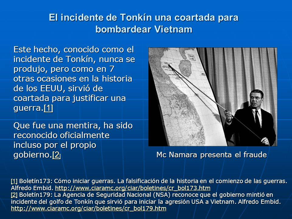 El incidente de Tonkín una coartada para bombardear Vietnam