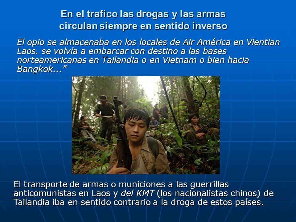En el trafico las drogas y las armas circulan siempre en sentido inverso