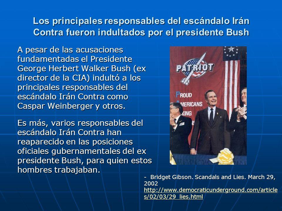 Los principales responsables del escándalo Irán Contra fueron indultados por el presidente Bush