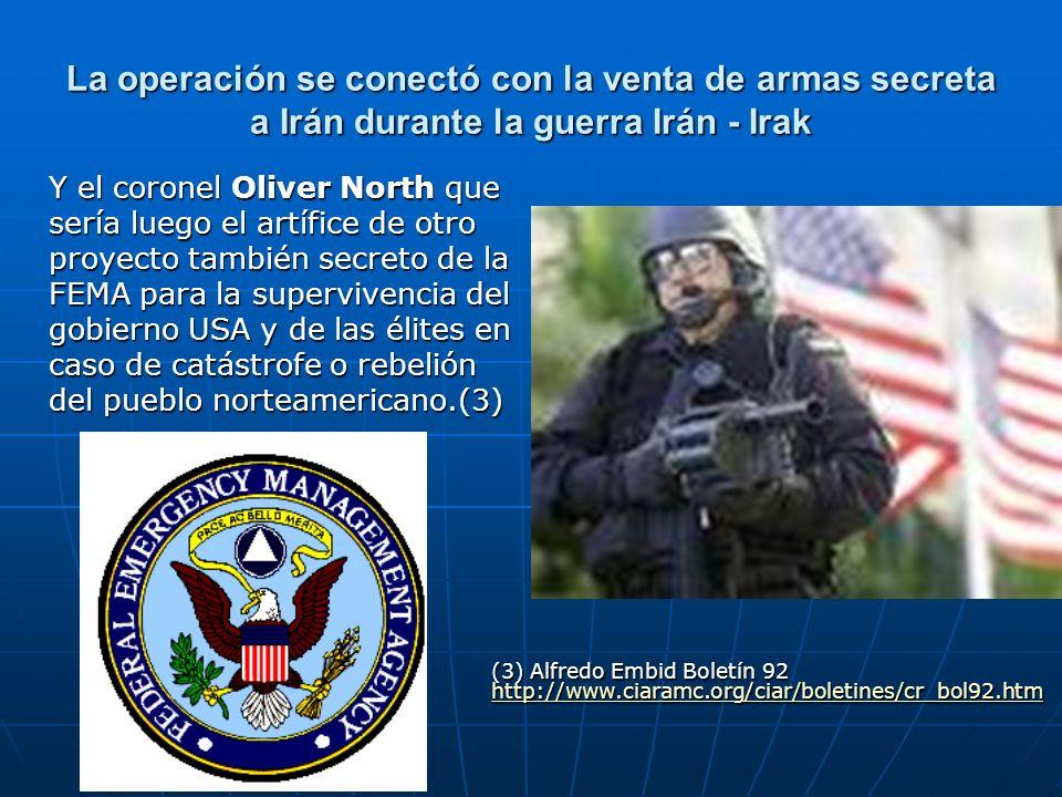 La operación se conectó con la venta de armas secreta a Irán durante la guerra Irán - Irak