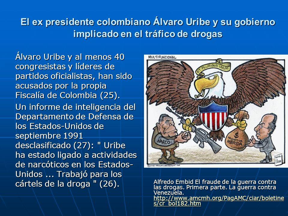 El ex presidente colombiano Álvaro Uribe y su gobierno implicado en el tráfico de drogas