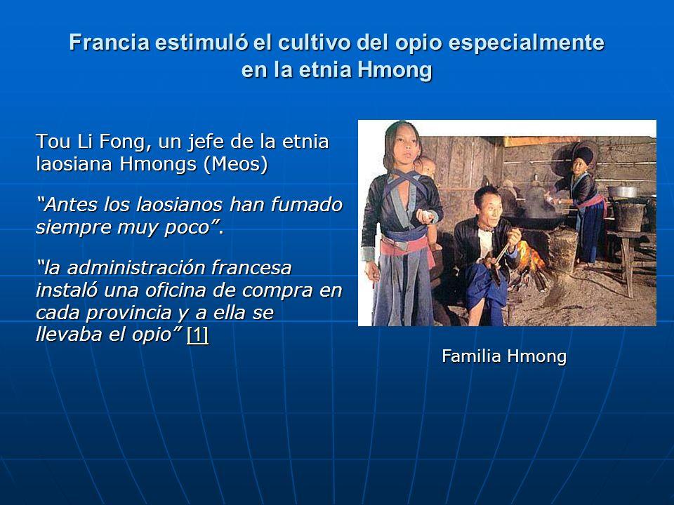 Francia estimuló el cultivo del opio especialmente en la etnia Hmong
