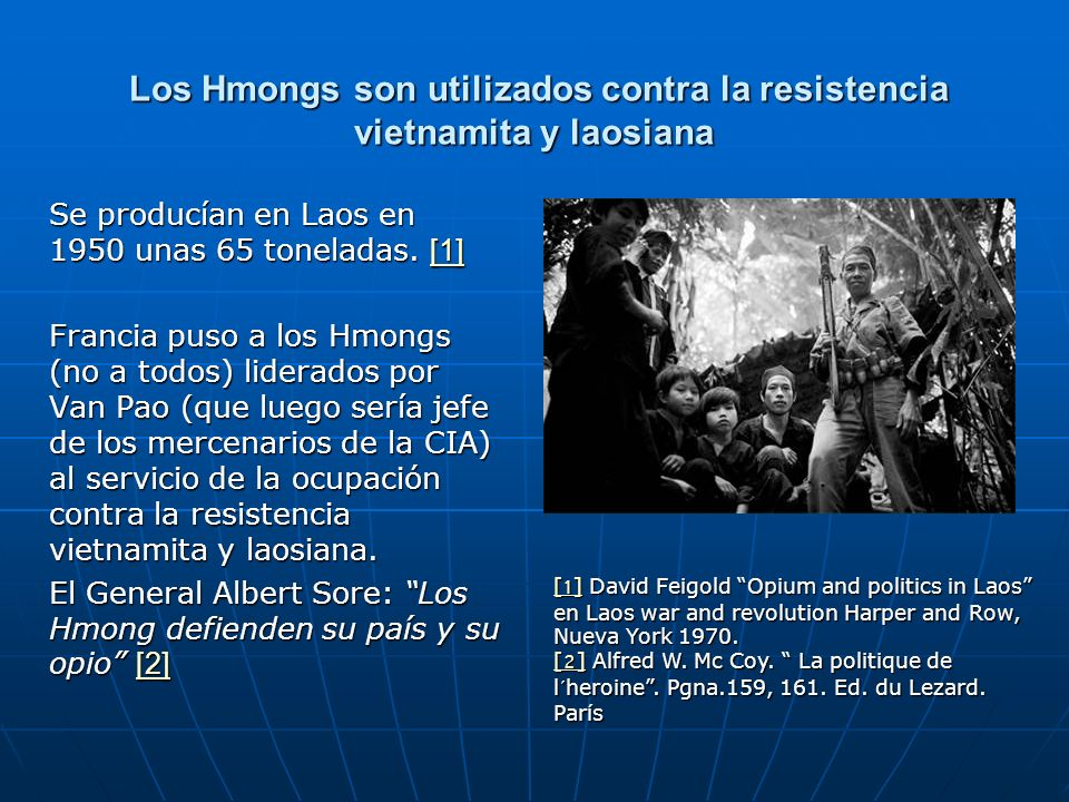 Los Hmongs son utilizados contra la resistencia vietnamita y laosiana