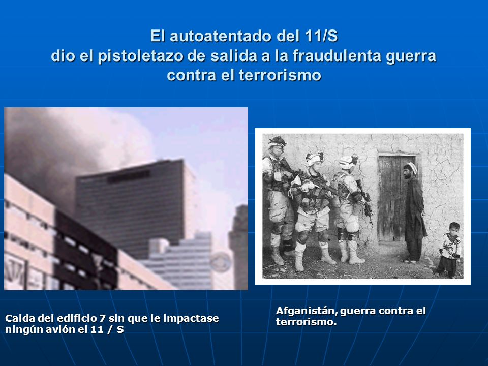 El autoatentado del 11/S dio el pistoletazo de salida a la fraudulenta guerra contra el terrorismo