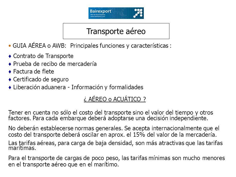 Transporte aéreo • GUIA AÉREA o AWB: Principales funciones y características : ♦ Contrato de Transporte.
