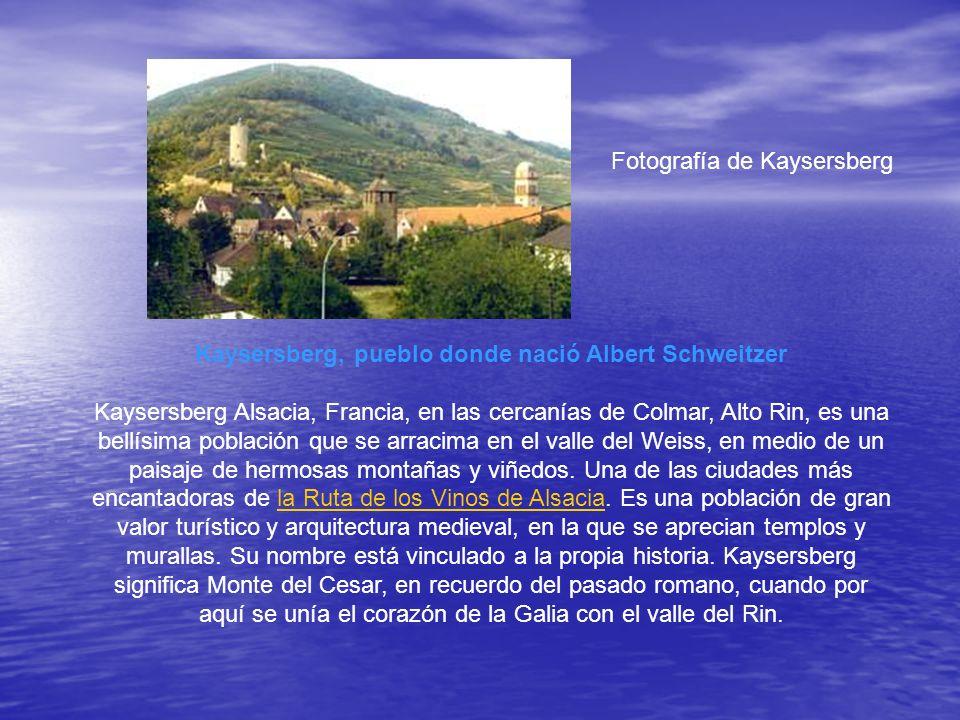 Kaysersberg, pueblo donde nació Albert Schweitzer