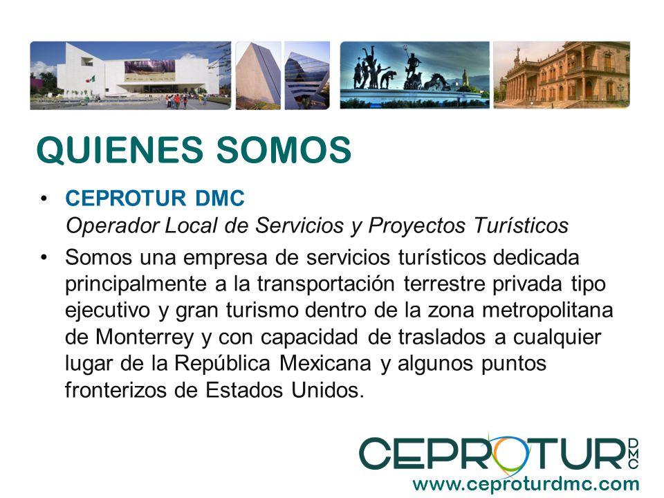 QUIENES SOMOS CEPROTUR DMC Operador Local de Servicios y Proyectos Turísticos.