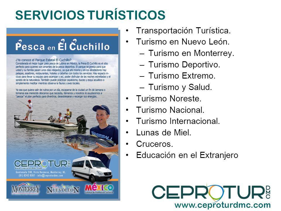 SERVICIOS TURÍSTICOS Transportación Turística. Turismo en Nuevo León.