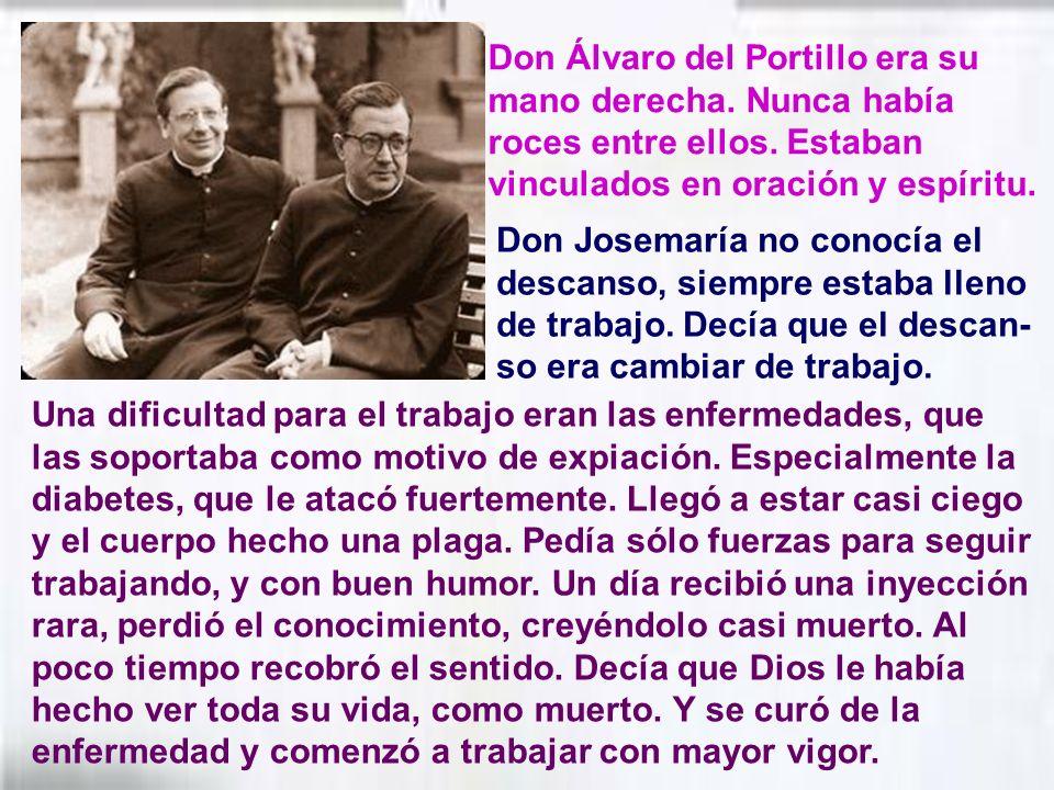 Don Álvaro del Portillo era su mano derecha