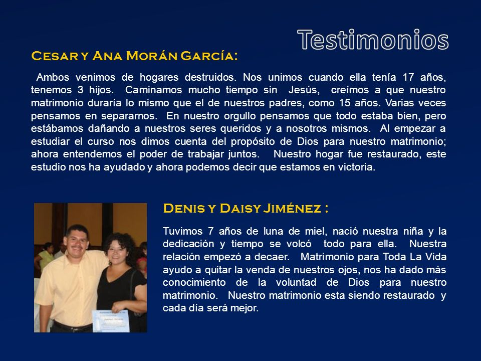 Testimonios Cesar y Ana Morán García: Denis y Daisy Jiménez :