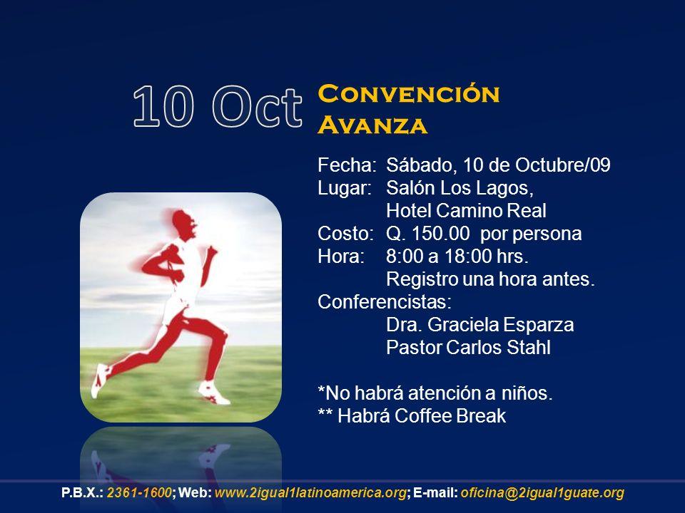10 Oct Convención Avanza Fecha: Sábado, 10 de Octubre/09