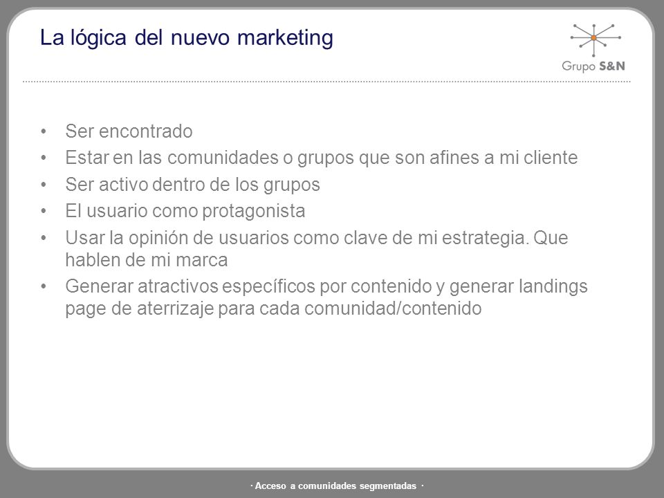 La lógica del nuevo marketing