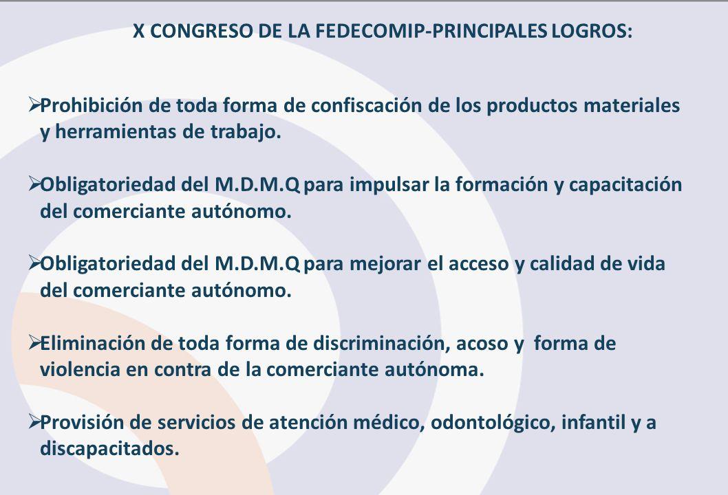 X CONGRESO DE LA FEDECOMIP-PRINCIPALES LOGROS: