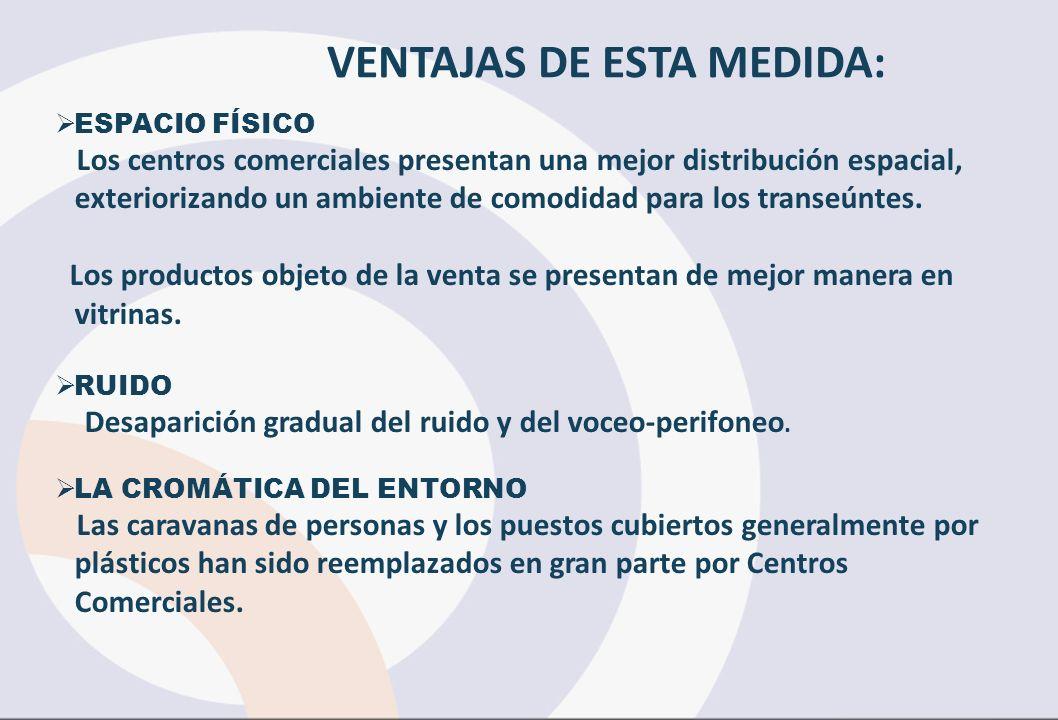 VENTAJAS DE ESTA MEDIDA: