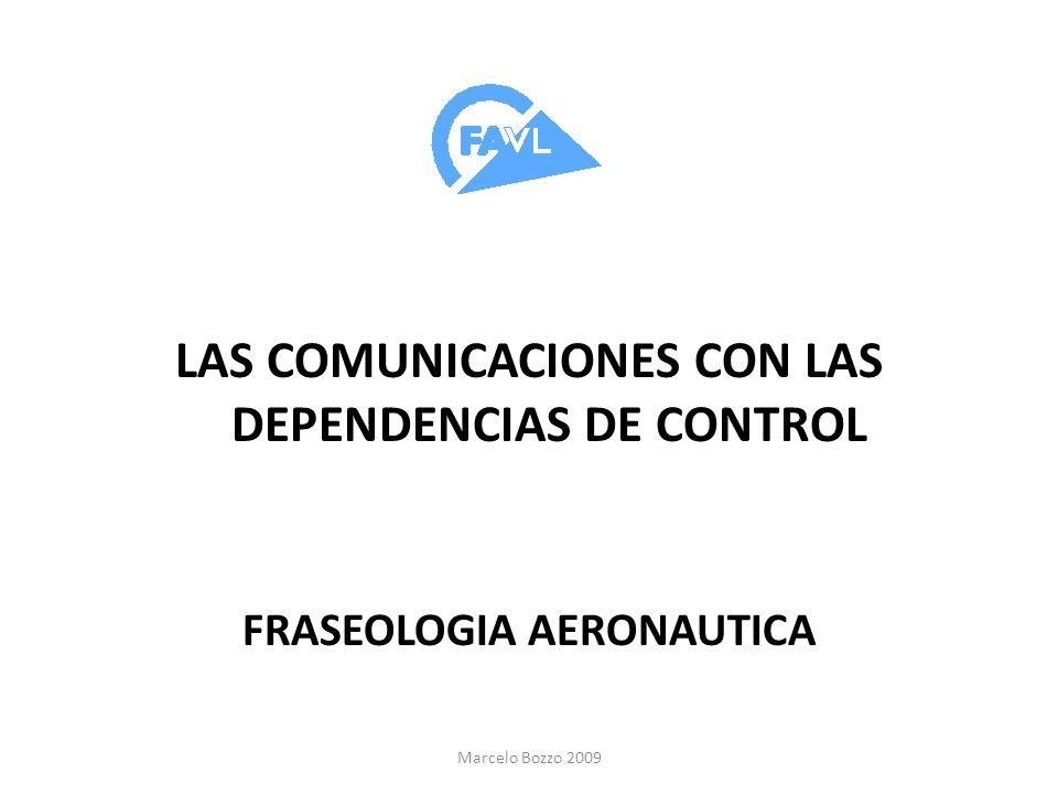 LAS COMUNICACIONES CON LAS DEPENDENCIAS DE CONTROL