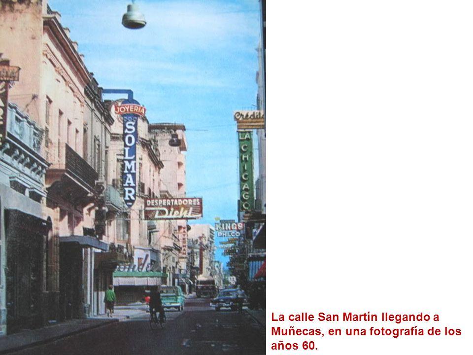 La calle San Martín llegando a Muñecas, en una fotografía de los años 60.