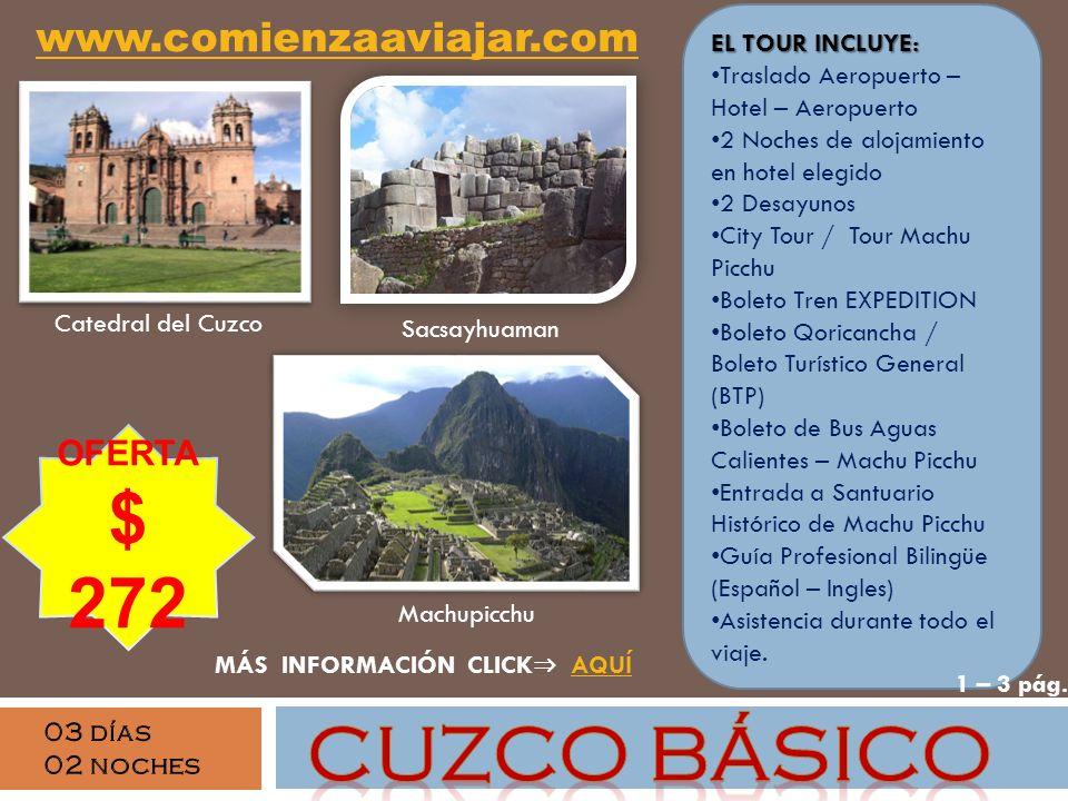CUZCO BÁSICO $ 272 www.comienzaaviajar.com OFERTA EL TOUR INCLUYE: